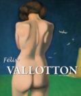 Felix Vallotton : Best Of - eBook