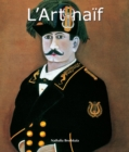 L'Art naif : Art of Century - eBook