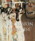 La Secession Viennoise : Art of Century - eBook