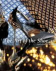 The Art of the Shoe : Temporis - eBook