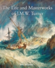The Life and Masterworks of J.M.W. Turner : Temporis - eBook