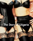 The Story of Lingerie : Temporis - eBook