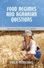 Food Regimes and Agrarian Questions - eBook