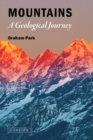 Mountains : The origins of the Earth's mountain systems - Book
