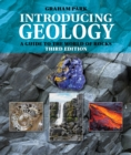 Introducing Geology : A Guide to the World of Rocks (Third Edition) - Book