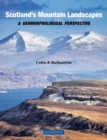 Scottish Mountain Landscapes : A geomorphological perspective - Book