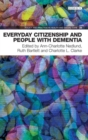 Everyday Citizenship and People with Dementia - Book