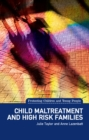 Child Maltreatment and High Risk Families - eBook