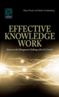 Effective Knowledge Work : Answers to the Management Challenge of the 21st Century - Book