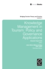 Knowledge Management in Tourism : Policy and Governance Applications - Book