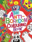 The Anti-Boredom Colouring Book - Book