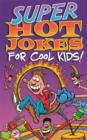 Super Hot Jokes For Cool Kids! - eBook