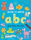 Learn to Write ABC : Just Follow the Dots - Book