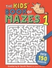 The Kids' Book of Mazes 1 - Book