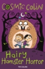 Cosmic Colin : Hairy Hamster Horror - eBook