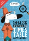 Sherlock Bones and the Times Table Adventure - Book