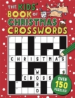 The Kids' Book of Christmas Crosswords - Book