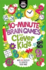 10-Minute Brain Games for Clever Kids - Book