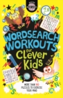 Wordsearch Workouts for Clever Kids - Book