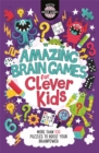 Amazing Brain Games for Clever Kids - Book