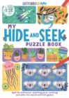 My Hide and Seek Puzzle Book : Spot the Difference, Matching Pairs, Counting and other fun Search and Find games - Book