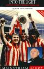 Into the Light : A Complete History of Sunderland Football Club - eBook