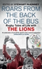 Roars from the Back of the Bus : Rugby Tales of Life with the Lions - Book
