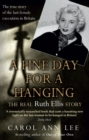 A Fine Day for a Hanging : The Real Ruth Ellis Story - Book