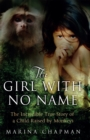 The Girl with No Name : The Incredible True Story of a Child Raised by Monkeys - Book