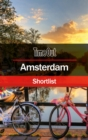 Time Out Amsterdam Shortlist : Pocket Travel Guide - Book