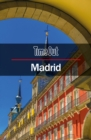 Time Out Madrid City Guide : Travel Guide with Pull-out Map (Time out City Guides) - Book