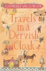Travels in a Dervish Cloak - Book