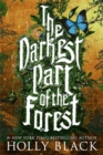 The Darkest Part of the Forest - Book