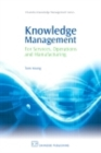 Knowledge Management for Services, Operations and Manufacturing - eBook