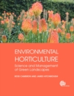 Environmental Horticulture : Science and Management of Green Landscapes - Book