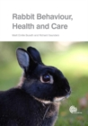 Rabbit Behaviour, Health and Care - Book