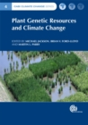 Plant Genetic Resources and Climate Change - Book