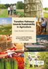 Transition Pathways towards Sustainability in Agriculture : Case Studies from Europe - Book