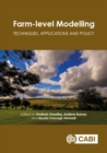 Farm-level Modelling : Techniques, Applications and Policy - eBook