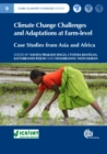Climate Change Challenges and Adaptations at Farm-level : Case Studies from Asia and Africa - Book
