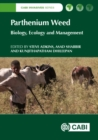 Parthenium Weed : Biology, Ecology and Management - Book