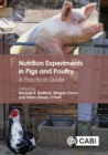 Nutrition Experiments in Pigs and Poultry : A Practical Guide - Book