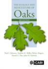 The Ecology and Silviculture of Oaks - Book