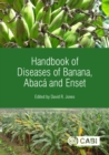 Handbook of Diseases of Banana, Abaca and Enset - Book