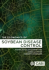 The Economics of Soybean Disease Control - Book