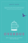 Overdue : Birth, burnout and a blueprint for a better NHS - Book