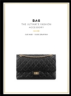 Bag : The Ultimate Fashion Accessory - Book