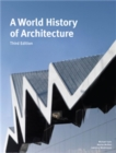 A World History of Architecture, Third Edition - Book