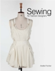 Sewing for Fashion Designers - Book