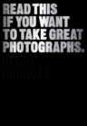 Read This If You Want to Take Great Photographs - Book